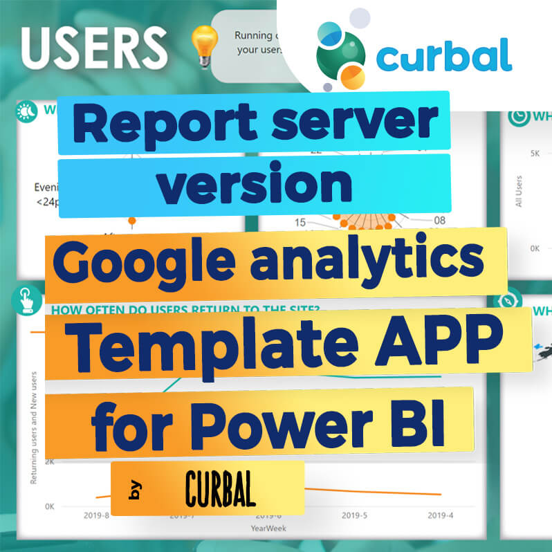 Google analytics template app by curbal for power bi report server